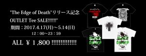 The Edge of Deathリリース記念 OUTLET Tee SALE!!!!!!
