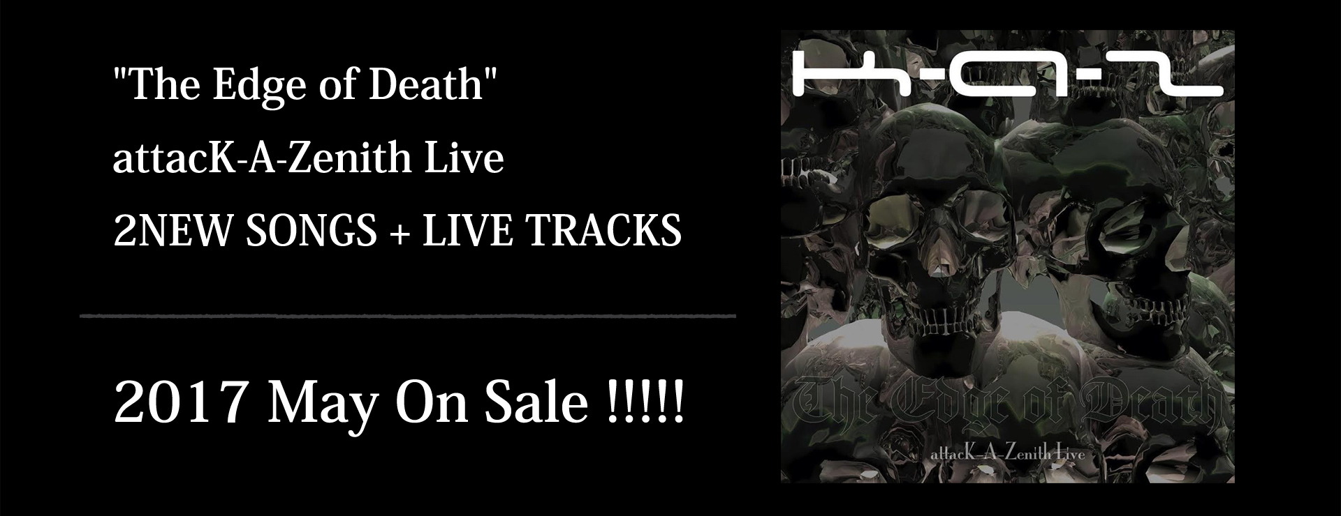 The Edge of Death -attacK-A-Zenith Live- (CD)
